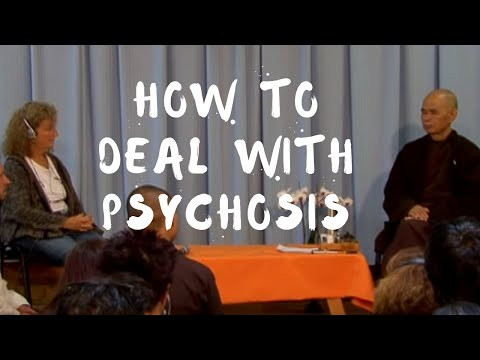 How to deal with psychosis?