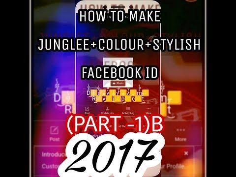 Make junglee+colour+stylish name facebook id new method 2017{Part:-1}B