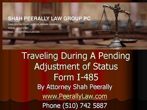 Traveling on a pending Adjustment Status (AOS) | Form I-485