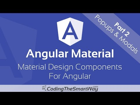 Angular Material - Part 2: Popups & Modals (Dialogs, Tooltips and SnackBars)