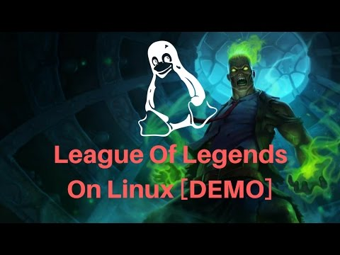 League Of Legends On Linux - Preview [6.21]