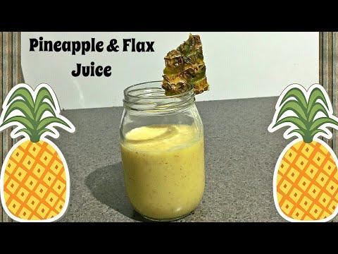 HOW TO MAKE FRESH PINEAPPLE JUICE   HOW TO CUT PINEAPPLE   FLAX SEED AND PINEAPPLE JUICE RECIPE