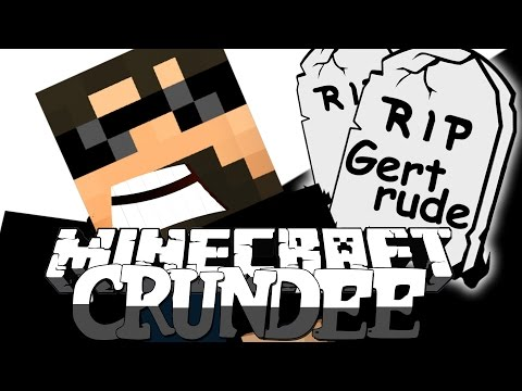 Minecraft: CRUNDEE CRAFT | I KILLED GERTRUDE [50