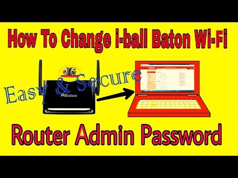 How To Change Iball Baton Router Admin Password In Hindi [By Inchanji Technical]