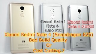 Xiaomi Redmi Note 4 (Snapdragon 625) Bad Build Quality Or Cost Cutting.?