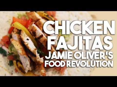Chicken Fajitas -  Food Revolution Special
