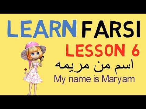 Learn Farsi Lesson 6 - Hello   My name is ........