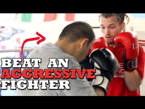 How to Beat an Aggressive Fighter - Dirty Boxing Technique
