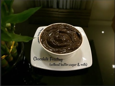 Chocolate Frosting Without Butter,Sugar,Milk-How To Make Chocolate Frosting For Cake-Moms Tasty Food