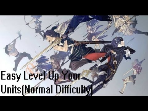Fire Emblem Awakening: How To Easily Grind Your Units(Normal Difficulty)