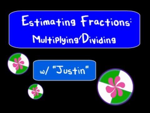 Estimate Fractions (Multiplying)