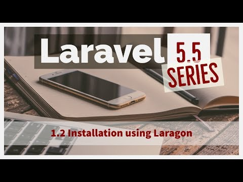 1.2 Laravel 5.5 from scratch - Quickly install laravel with laragon | install laravel quickly