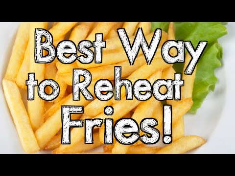 Best Way to Reheat Fries