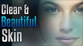 🎧 Clear and Beautiful Skin - Help Make Your Skin Glow with Simply Hypnotic   subliminal