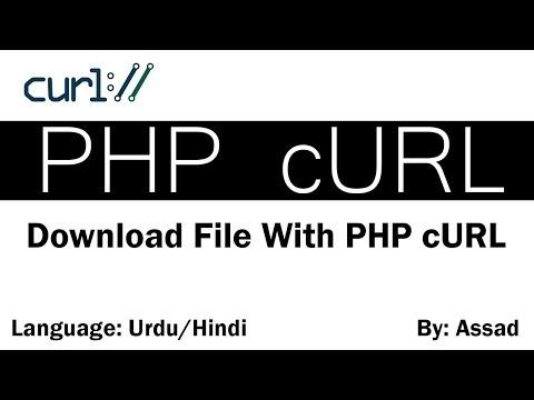 PHP cURL Downloading Files & Images Urdu/Hindi