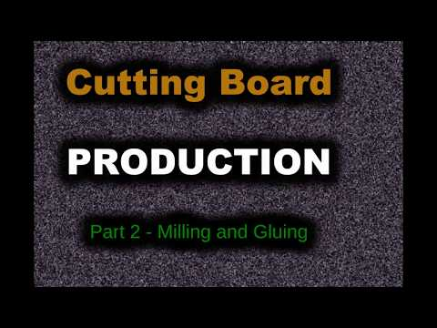 Cutting Board Production - PART 2 - Milling Wood and Gluing