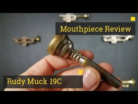 Review: Trumpet Mouthpiece - Rudy Muck 19C1