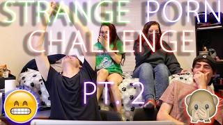 Watching strange porn w/ friends challenge part 2