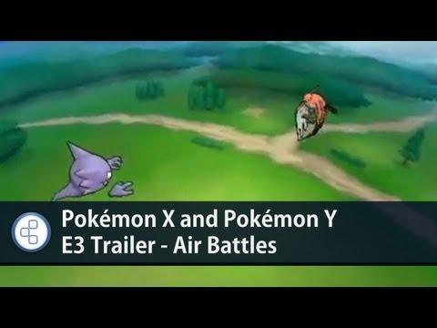 Pokémon X and Pokémon Y - E3 Trailer - Air Battles