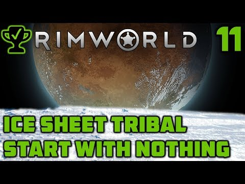 The Muffalo Milk Man - Rimworld Ice Sheet Tribal Ep. 11 [Rimworld Beta 18 Ice Sheet Challenge]