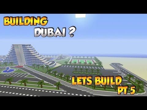 Building Dubai? - Minecraft City Build [5]