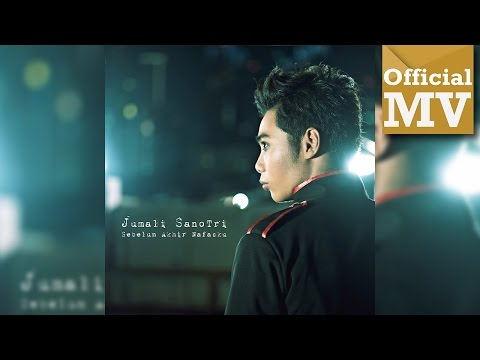 Jumali SanoTri - Sebelum Akhir Nafasku (Official Music Video Full HD)