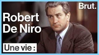 Une vie : Robert De Niro