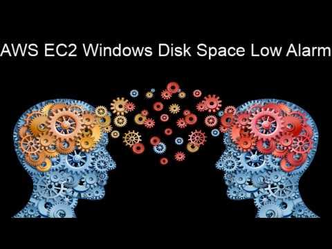AWS EC2 Windows Disk Space Low Alarm Tips