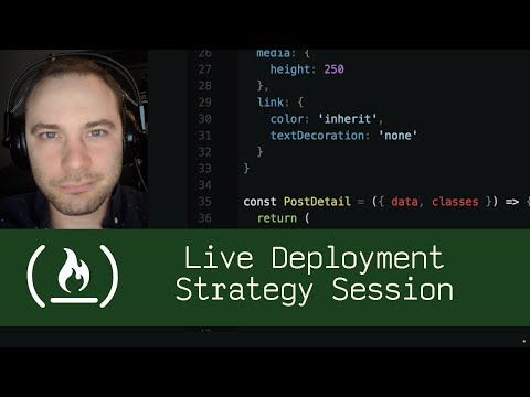 Live Deployment Strategy Session (P5D69) - Live Coding with Jesse