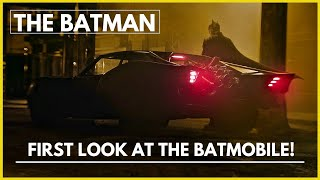 The Batman- First Look At The Batmobile