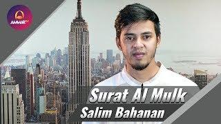 Salim Bahanan - Surat Al Mulk