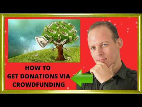 How to get donations for a business startup or nonprofit with crowdfunding