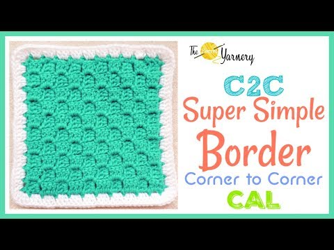 Super Simple Border for C2C Corner to Corner