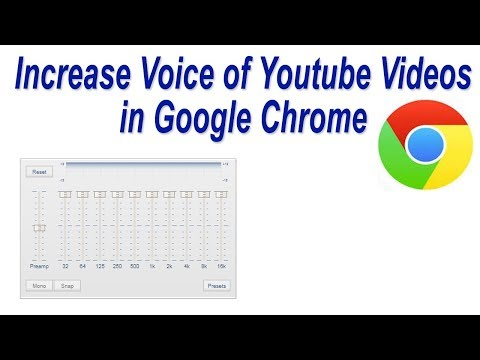 How to Increase Voice / Song Quality of Youtube Videos in Google Chrome (Audio Equalizer)
