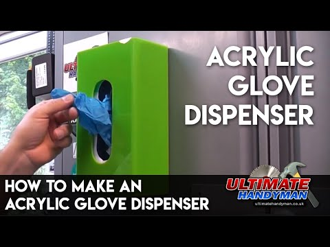 How to make an acrylic glove dispenser