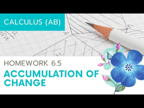 Calculus AB Homework 6.5: Accumulated Change and Average Value