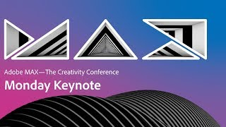 Adobe MAX 2019 Opening Keynote - Accelerating Your Creativity