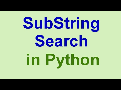 Python Tips & Tricks: String Search (SubString Search)