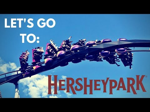 Let's Go To Hersheypark 2017!