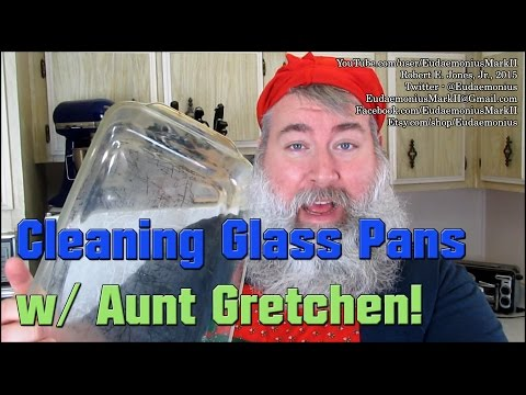 Ask A Haus Frau - CLEANING GLASS PANS - Day 16,588