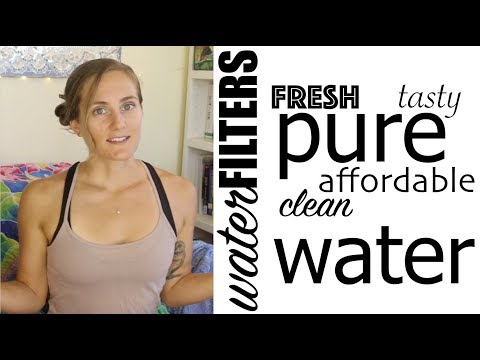 DRINK CLEAN WATER! - My at-home Water Filtration picks
