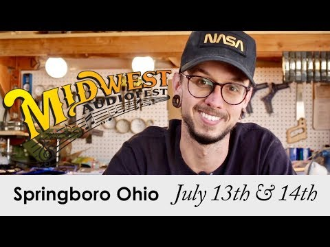 I'll Be At The Midwest Audiofest 2018!