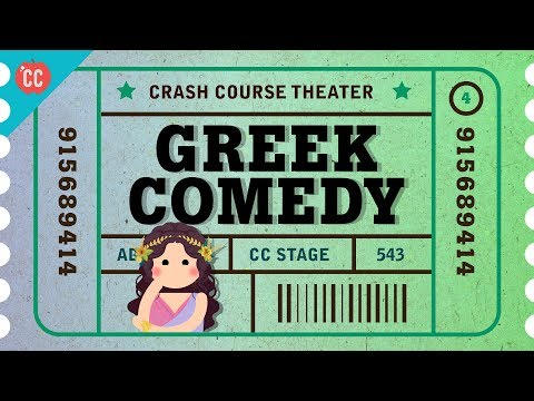 Greek Comedy, Satyrs, and Aristophanes: Crash Course Theater #4