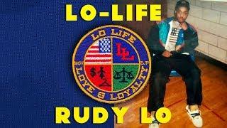Original Lo Life – The Rudy Lo Episode
