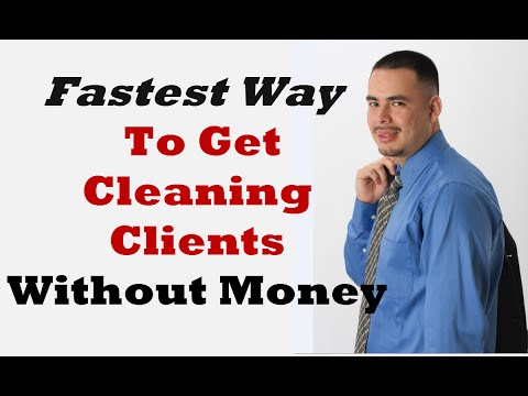 Starting a Cleaning Business   Fastest Way to Get Clients Without Money