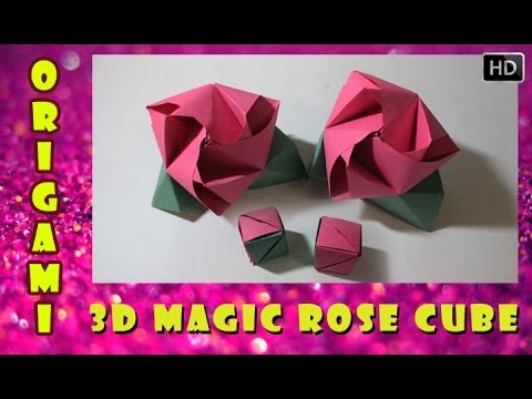 HOW TO MAKE AN ORIGAMI 3D MAGIC ROSE CUBE | TRADITIONAL PAPER TOY