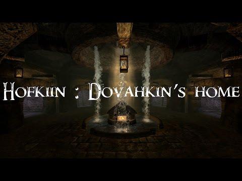 [Skyrim Mod] Hofkiin : Dovahkin's Home