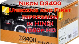Nikon D3400 Unboxing and Review in Hindi