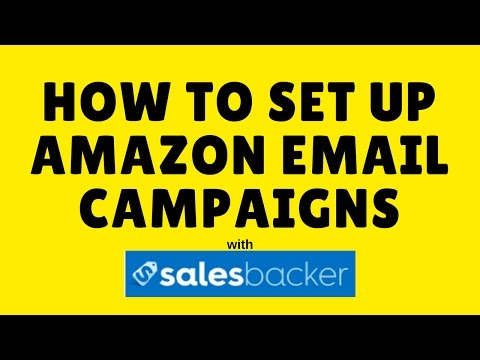 How to set up Amazon email campaigns on Salesbacker & get more reviews