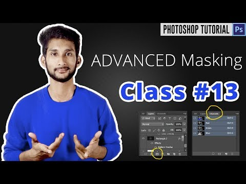 Photoshop Bangla Tutorial : How to Use Layer Masks in Photoshop | Channel Masking | Class #13